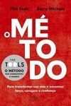 O Método - Phil Stutz E Barry Michels