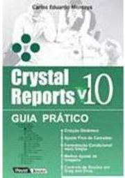Crystal Reports 10: Guia Prático