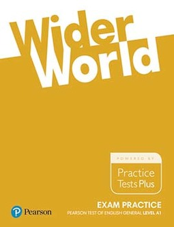 Wider world: Exam practice - Pearson test of English general - Level A1