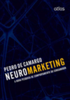 NEUROMARKETING: A Nova Pesquisa de Comportamento do Consumidor