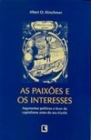 As Paixões e os Interesses