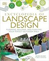 Encyclopedia of Landscape Design: Planning, Building, and Planting Your Perfect Outdoor Space