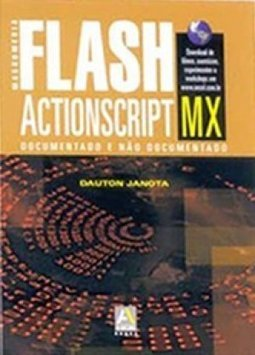 Flash ActionScript MX: Documentado e Não Documentado