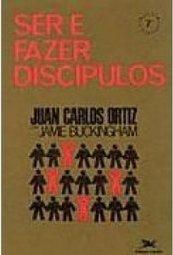 Juan carlos ortiz book disciple