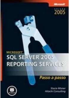 Microsoft: SQL Server 2005 Reporting Services