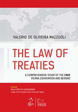 The law of treaties: A comprehensive study of the 1969 Vienna Convention and beyond
