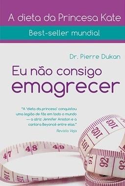 Eu Nao Consigo Emagrecer Dr Pierre Dukan