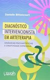 DIAGNOSTICO INTERVENCIONISTA EM ARTETERAPIA