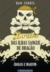 PIRATAS DAS ILHAS SANGUE DE DRAGAO 3