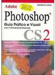 Adobe Photoshop CS2: Guia Prático e Visual