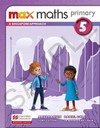 Max maths primary 5: a Singapore approach - Workbook
