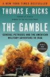THE GAMBLE: GENERAL PETRAEUS AND THE AMERICAN...IRAQ