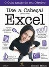 USE A CABECA EXCEL