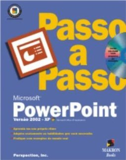 Microsoft PowerPoint 2002: Passo a Passo