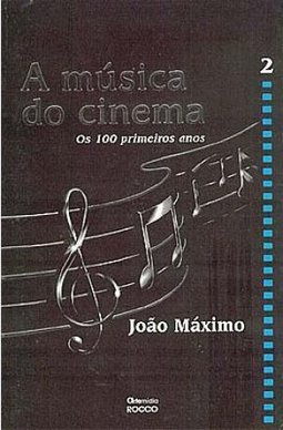 Música do Cinema: os 100 Primeiros Anos, A - Vol. 2