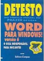 Detesto Word para Windows! : Versão 6