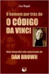 O Homem por Trás de o Código Da Vinci