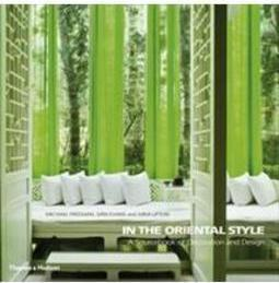 IN THE ORIENTAL STYLE: A SOURCEBOOK OF D...AND DESIGN