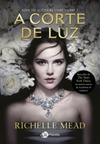 A Corte de Luz (The Glittering Court #1)