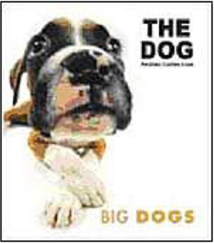 The Dog: Big Dogs - IMPORTADO
