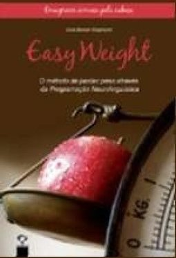 EASY WEIGHT - O METODO DE PERDER PESO