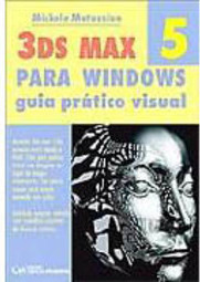 3 DS Max 5 para Windows: Guia Prático Visual